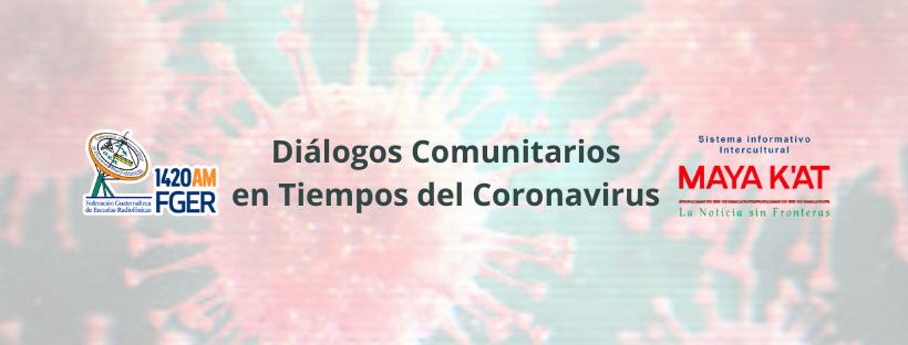 Comunidades se valen de sus cosechas | Diálogos Comunitarios en Tiempos del Coronavirus