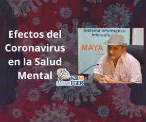 Falta de información y educación genera miedo | Efectos del Coronavirus en la Salud Mental